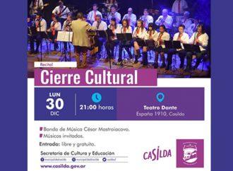 Cierre Cultural para el lunes 30 a las 21 hs. en el Teatro Dante